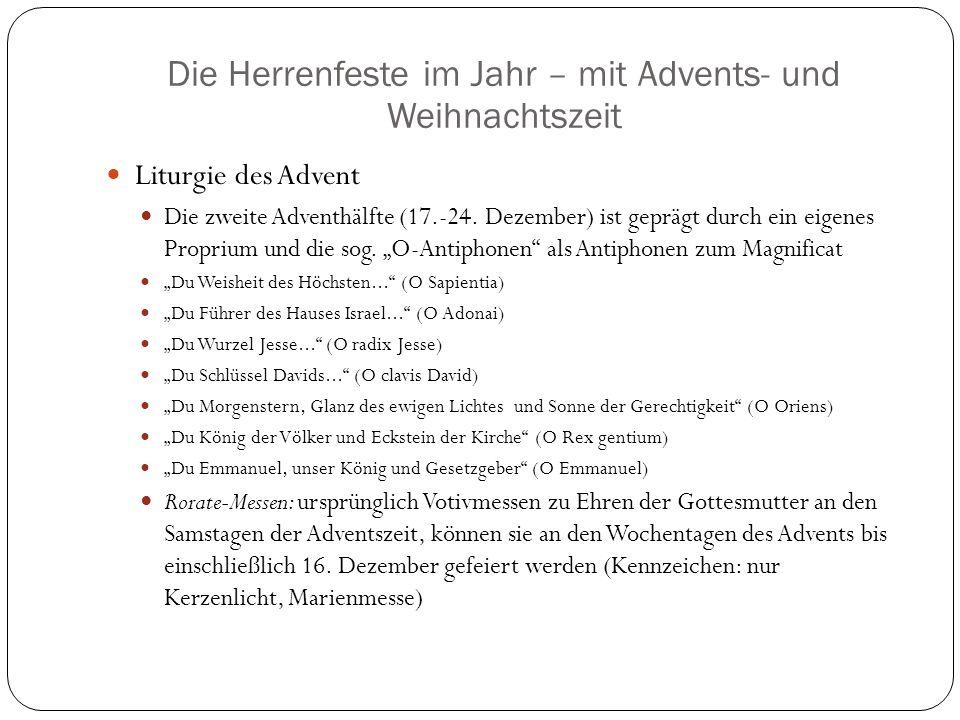 Die Herrenfeste im Jahr – mit Advents- und Weihnachtszeit Liturgie des Advent Die zweite Adventhälfte (17.-24.