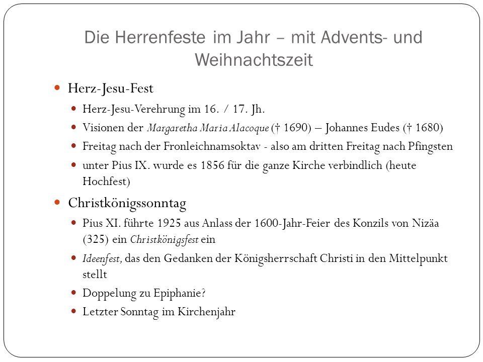 Die Herrenfeste im Jahr – mit Advents- und Weihnachtszeit Herz-Jesu-Fest Herz-Jesu-Verehrung im 16.