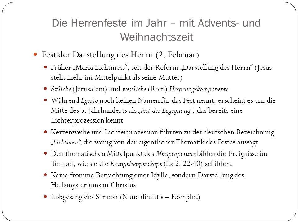 Die Herrenfeste im Jahr – mit Advents- und Weihnachtszeit Fest der Darstellung des Herrn (2.
