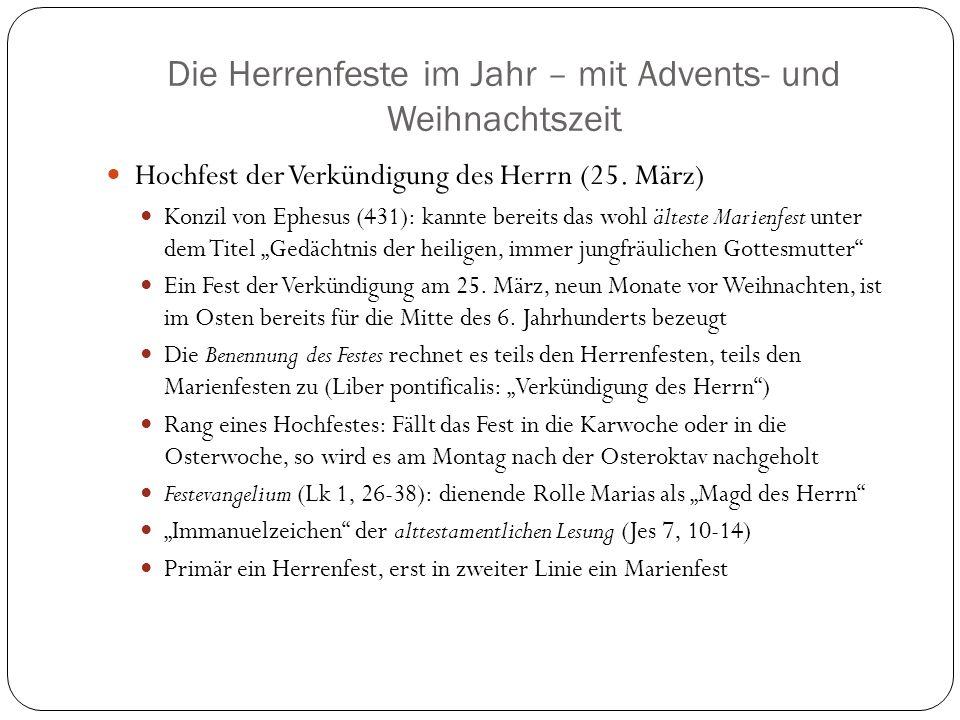 Die Herrenfeste im Jahr – mit Advents- und Weihnachtszeit Hochfest der Verkündigung des Herrn (25.