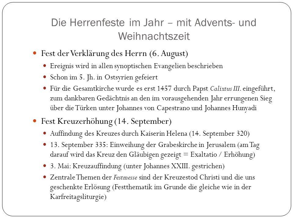 Die Herrenfeste im Jahr – mit Advents- und Weihnachtszeit Fest der Verklärung des Herrn (6.