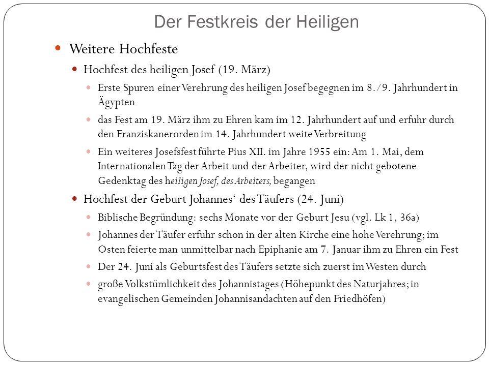 Der Festkreis der Heiligen Weitere Hochfeste Hochfest des heiligen Josef (19.