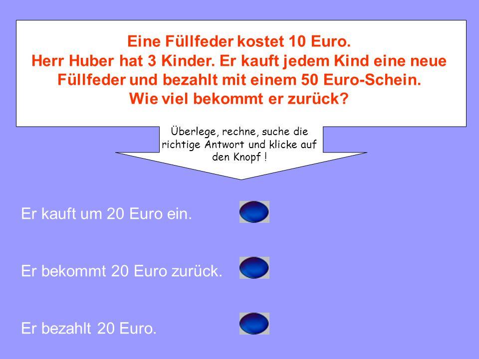 Frau Hofer kauft ein Buch um 30 Euro. Sie bezahlt mit einem 100 Euro-Schein. Wie viel Geld bekommt sie zurück? Sie bezahlt 70 Euro. Das Buch kostet 70