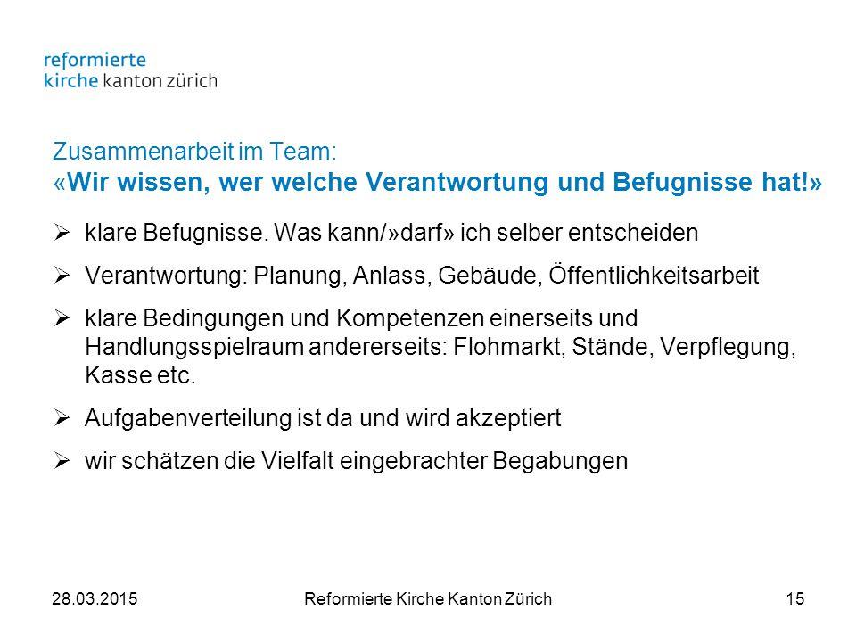 Zusammenarbeit im Team: «Wir wissen, wer welche Verantwortung und Befugnisse hat!»  klare Befugnisse.