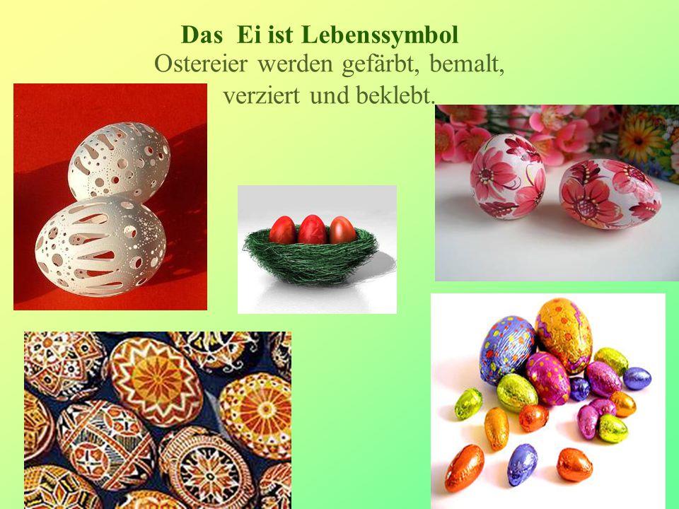 8 Die Kinder glauben, dass die Osterhasen die Eier bringen.
