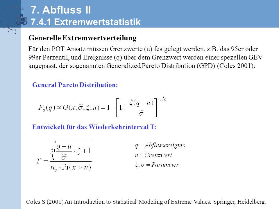 30 7. Abfluss II 7.4.1 Extremwertstatistik