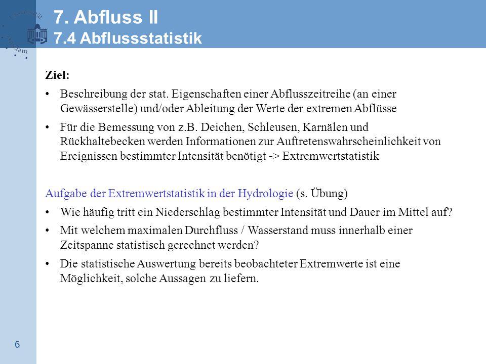 Abflussganglinie (Hydrograph) – Definition Darstellung des Abflusses Q über die Zeit t (Ganglinie des Wassers am Pegel).