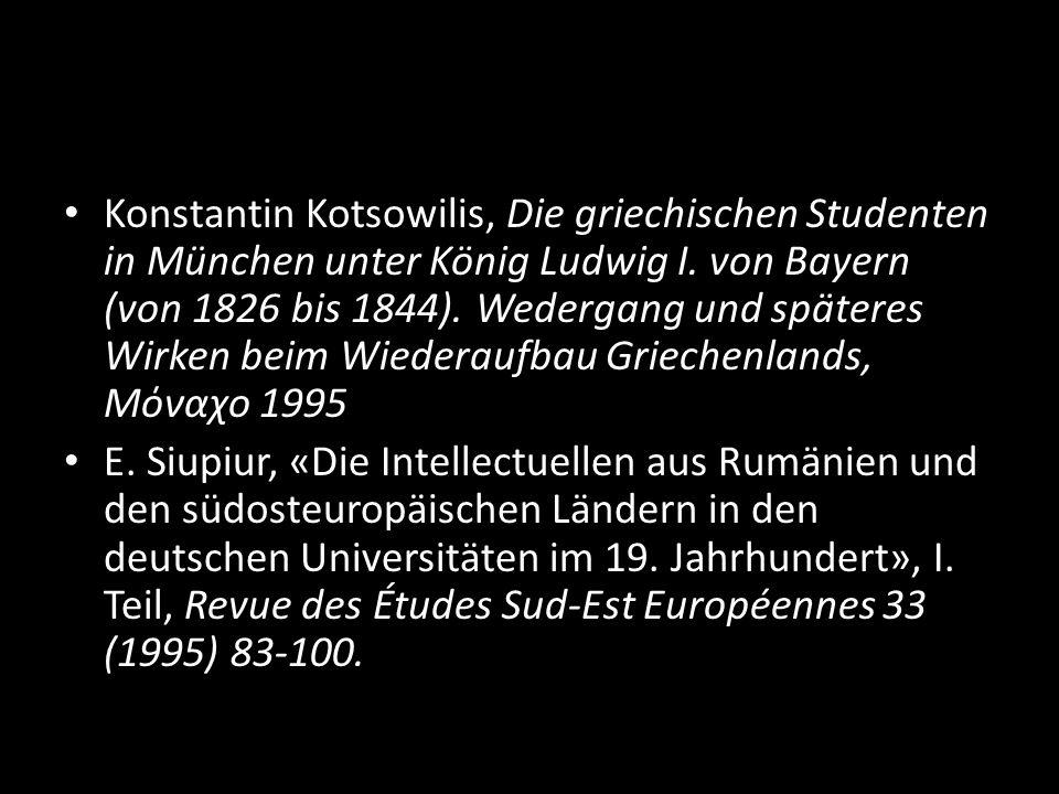 Konstantin Kotsowilis, Die griechischen Studenten in München unter König Ludwig I. von Bayern (von 1826 bis 1844). Wedergang und späteres Wirken beim