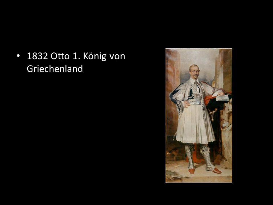 1832 Otto 1. König von Griechenland
