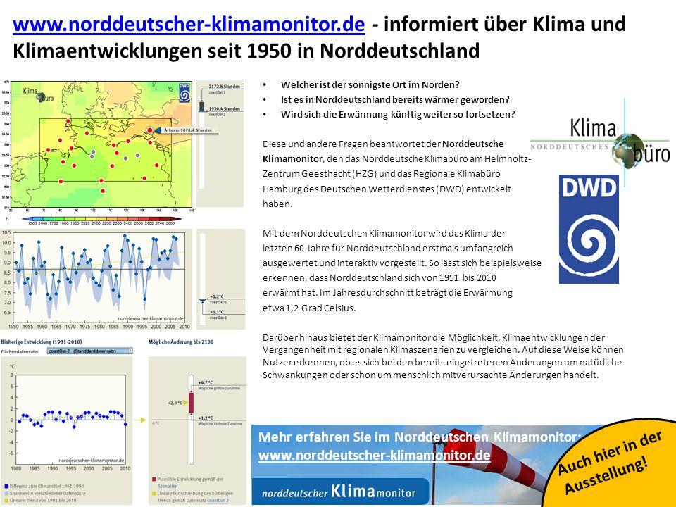 23 www.norddeutscher-klimamonitor.dewww.norddeutscher-klimamonitor.de - informiert über Klima und Klimaentwicklungen seit 1950 in Norddeutschland Welcher ist der sonnigste Ort im Norden.