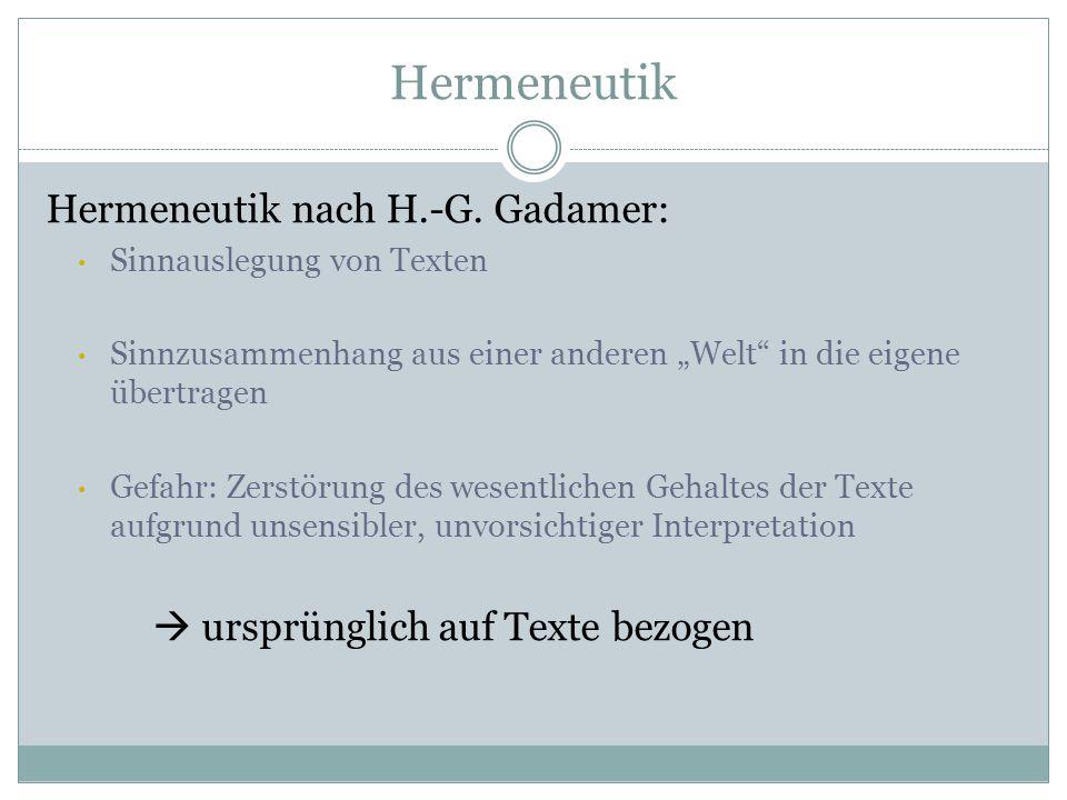 Hermeneutik Hermeneutik nach H.-G.