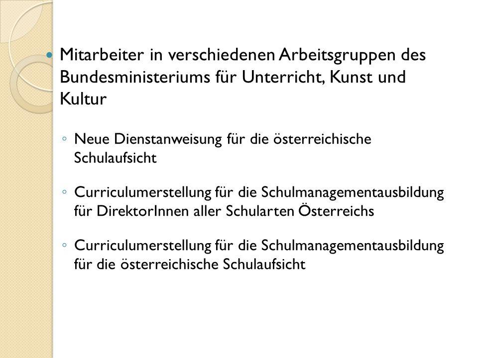 Mitarbeiter in verschiedenen Arbeitsgruppen des Bundesministeriums für Unterricht, Kunst und Kultur ◦ Neue Dienstanweisung für die österreichische Sch