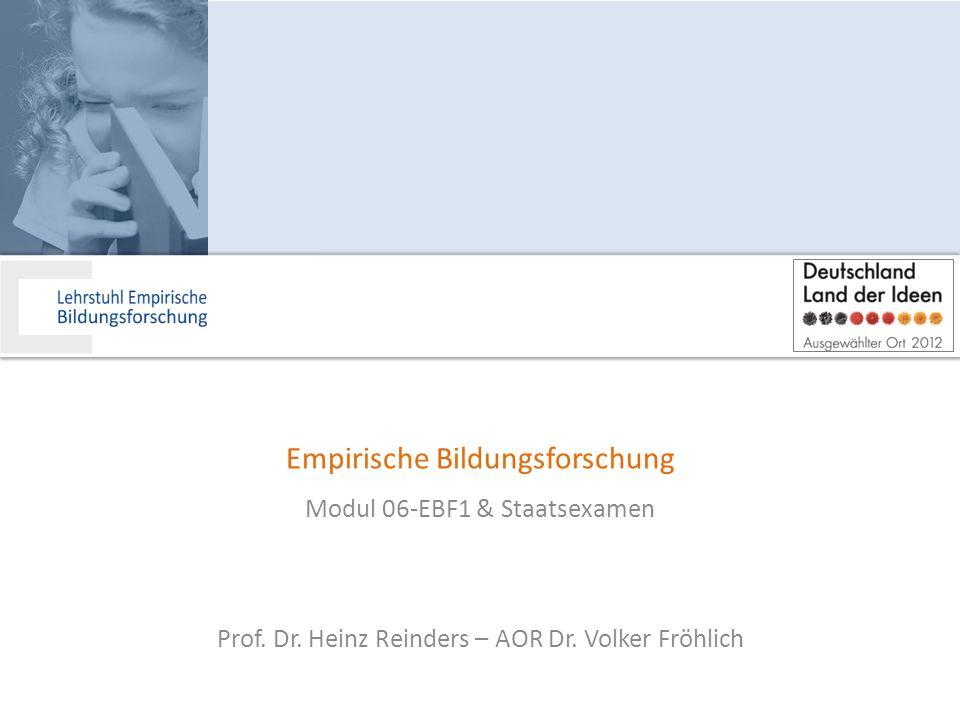 Empirische Bildungsforschung o Beschreibung und Erklärung von Bildungsprozessen in Kindheit und Jugend inner- und außerhalb der Schule.