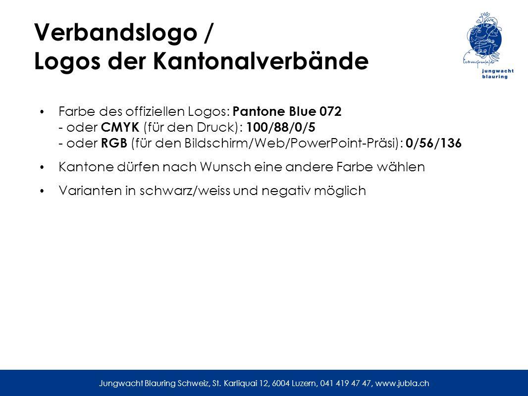 Verbandslogo / Logos der Kantonalverbände Farbe des offiziellen Logos: Pantone Blue 072 - oder CMYK (für den Druck): 100/88/0/5 - oder RGB (für den Bildschirm/Web/PowerPoint-Präsi): 0/56/136 Kantone dürfen nach Wunsch eine andere Farbe wählen Varianten in schwarz/weiss und negativ möglich Jungwacht Blauring Schweiz, St.