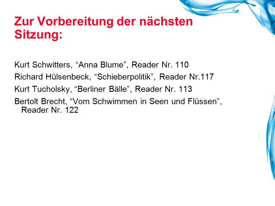 "Kurt Schwitters, ""Anna Blume"", Reader Nr. 110 Richard Hülsenbeck, ""Schieberpolitik"", Reader Nr.117 Kurt Tucholsky, ""Berliner Bälle"", Reader Nr. 113 Be"