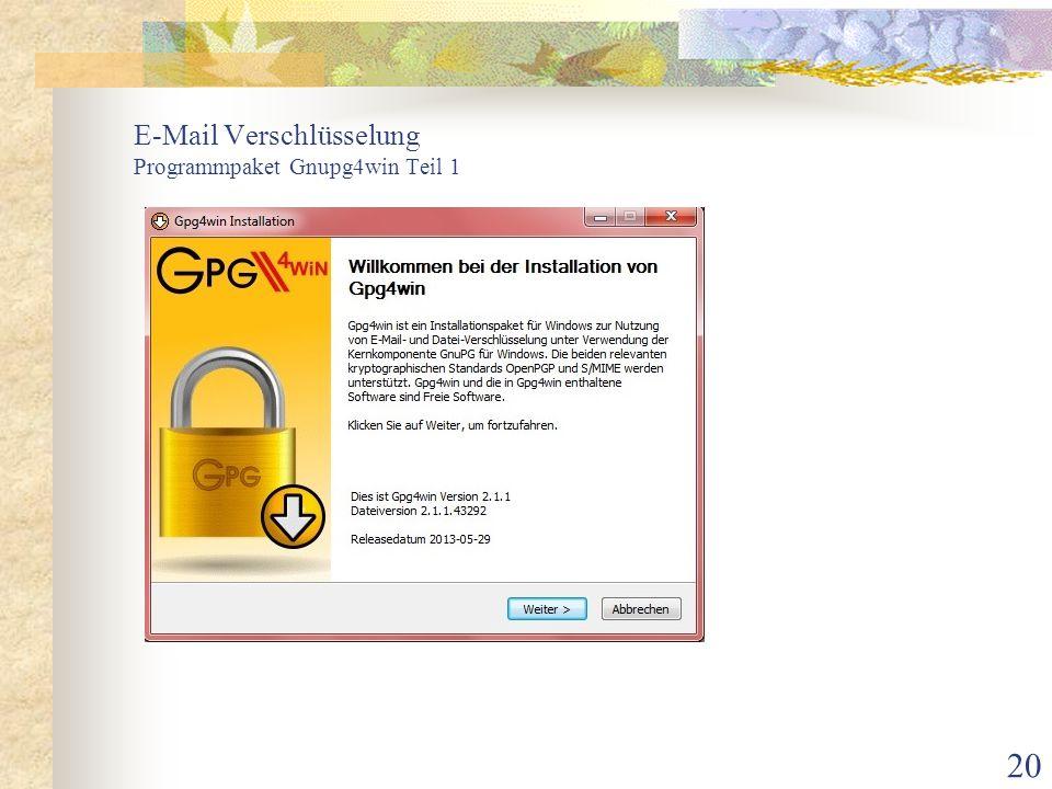 20 E-Mail Verschlüsselung Programmpaket Gnupg4win Teil 1