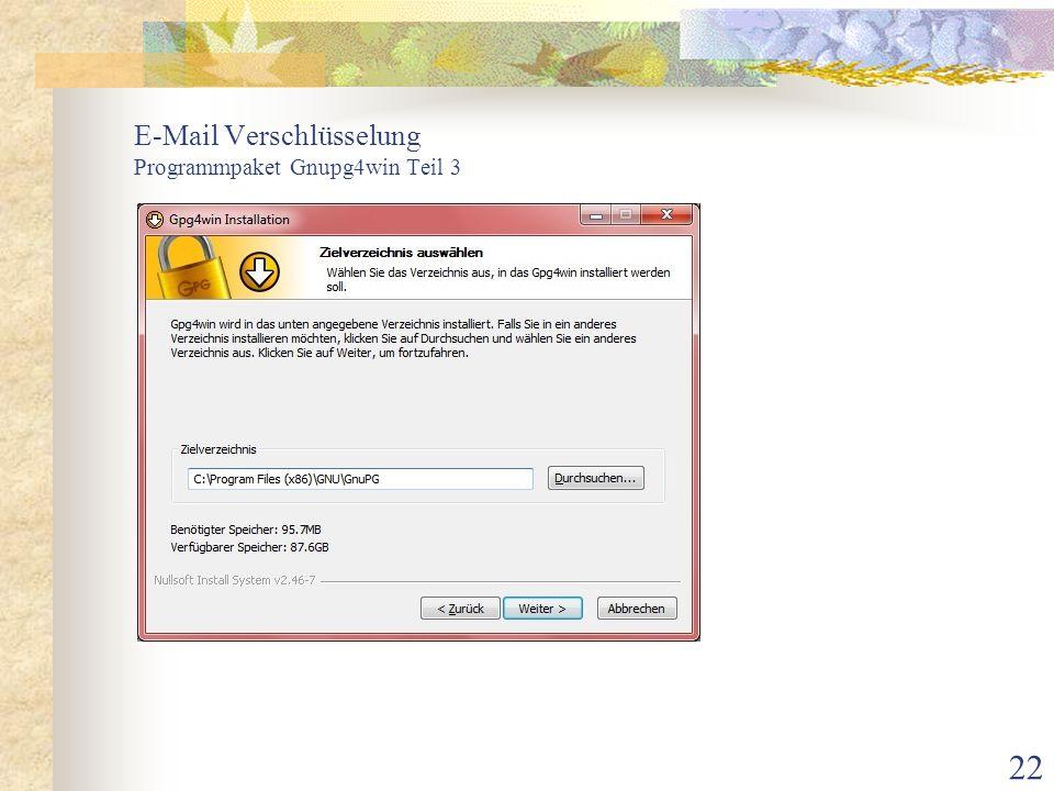 22 E-Mail Verschlüsselung Programmpaket Gnupg4win Teil 3