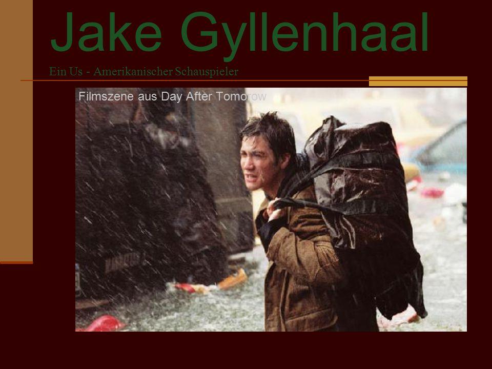 Jake Gyllenhaal Ein Us - Amerikanischer Schauspieler Filmszene aus Day After Tomorow