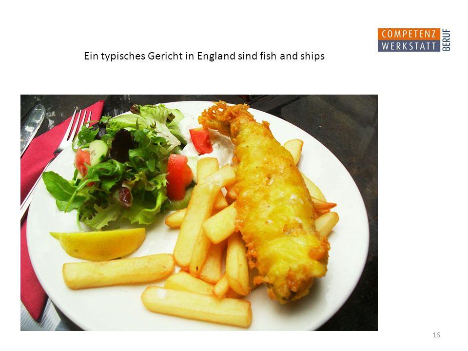 Ein typisches Gericht in England sind fish and ships 16
