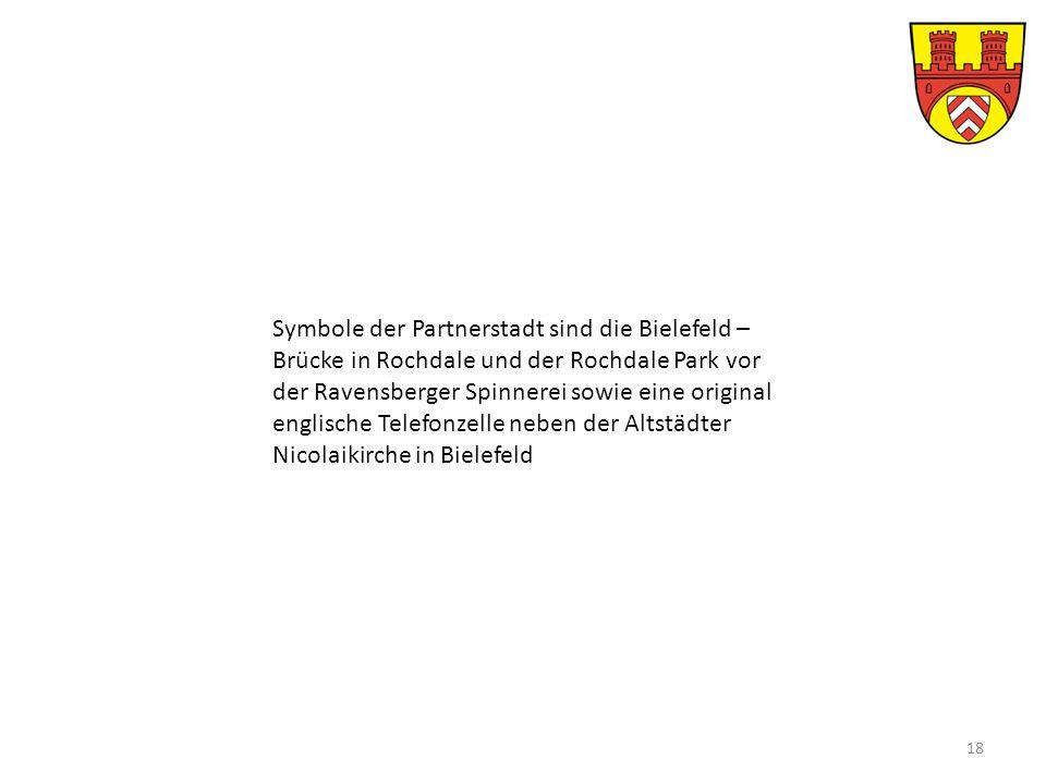 Symbole der Partnerstadt sind die Bielefeld – Brücke in Rochdale und der Rochdale Park vor der Ravensberger Spinnerei sowie eine original englische Telefonzelle neben der Altstädter Nicolaikirche in Bielefeld 18