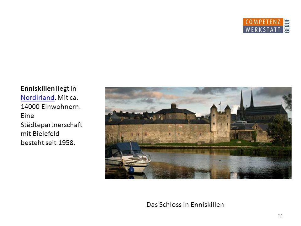 Enniskillen liegt in Nordirland.Mit ca. Nordirland 14000 Einwohnern.