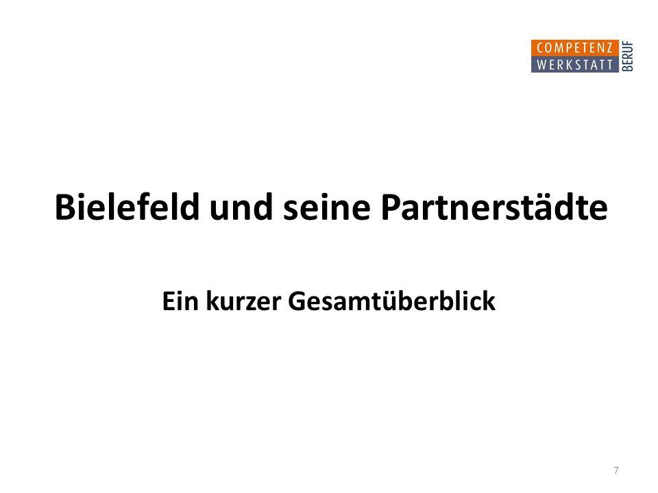 Bielefeld und seine Partnerstädte Ein kurzer Gesamtüberblick 7