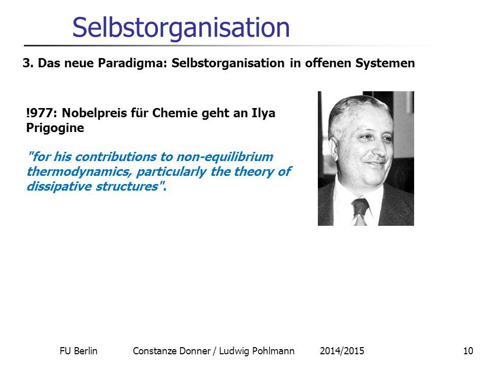 FU Berlin Constanze Donner / Ludwig Pohlmann 2014/201511 Selbstorganisation 4.
