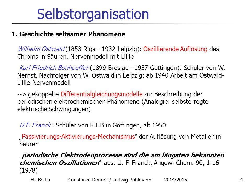 FU Berlin Constanze Donner / Ludwig Pohlmann 2014/20155 Selbstorganisation 2.