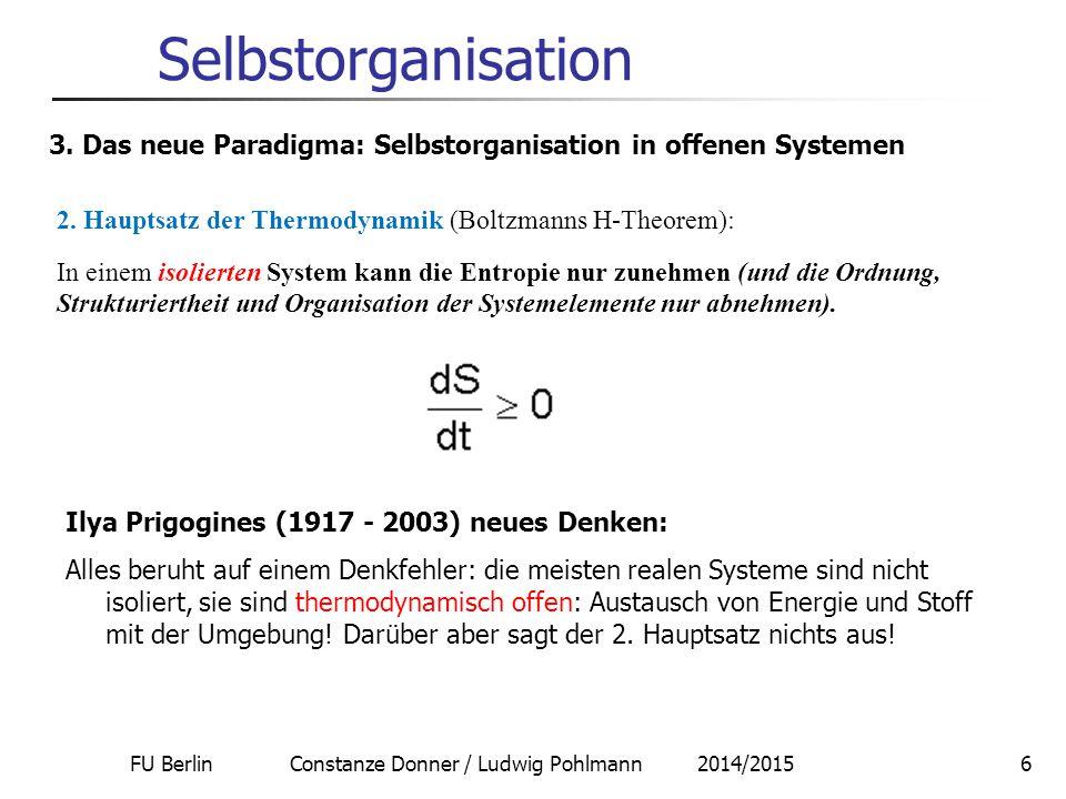 FU Berlin Constanze Donner / Ludwig Pohlmann 2014/20157 Selbstorganisation 3.