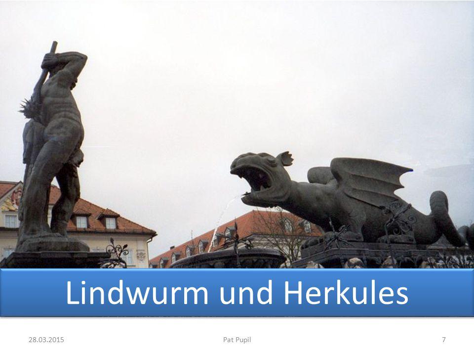 728.03.2015Pat Pupil Lindwurm und Herkules