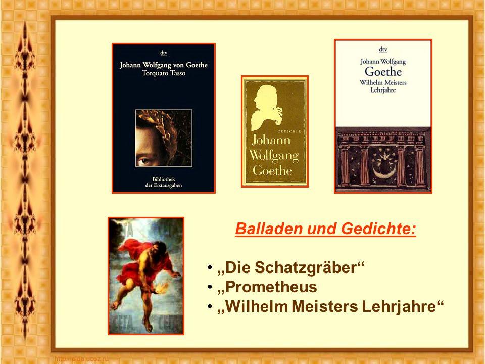 """Balladen und Gedichte: """"Die Schatzgräber """"Prometheus """"Wilhelm Meisters Lehrjahre"""