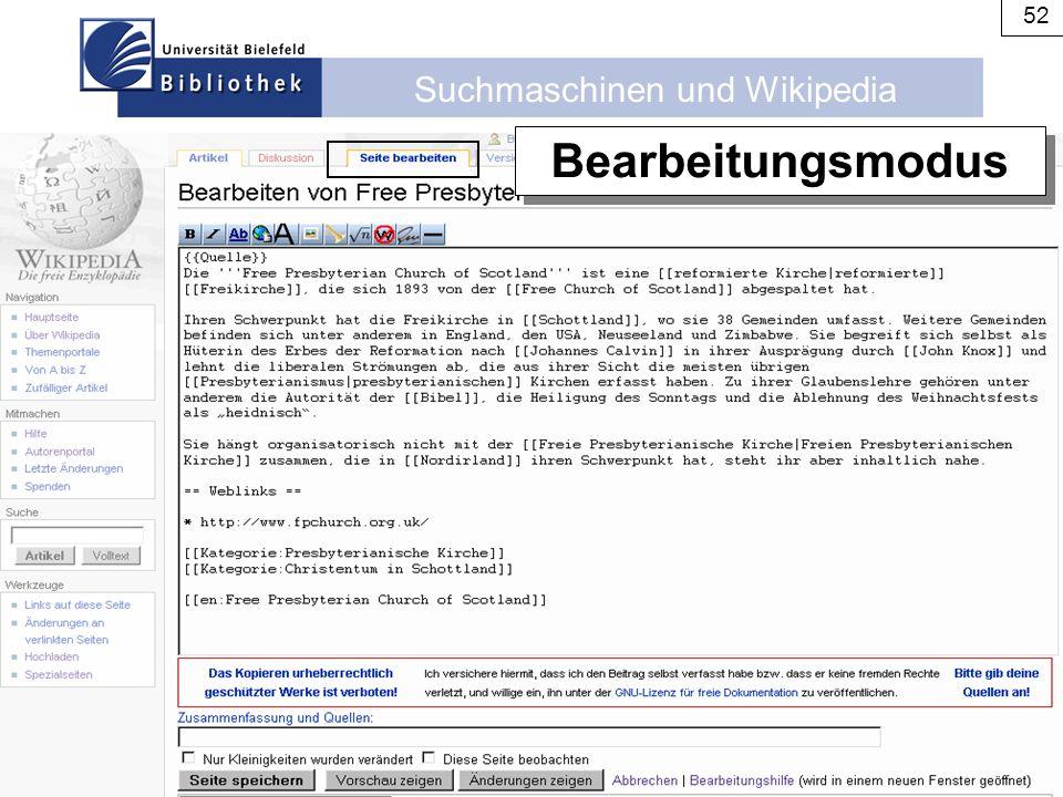 Suchmaschinen und Wikipedia 52 Bearbeitungsmodus