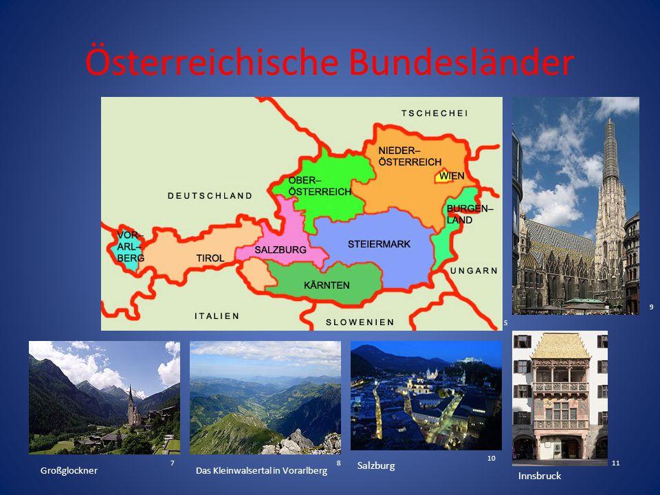 Österreichische Bundesländer GroßglocknerDas Kleinwalsertal in Vorarlberg Salzburg Innsbruck 5 78 9 10 11