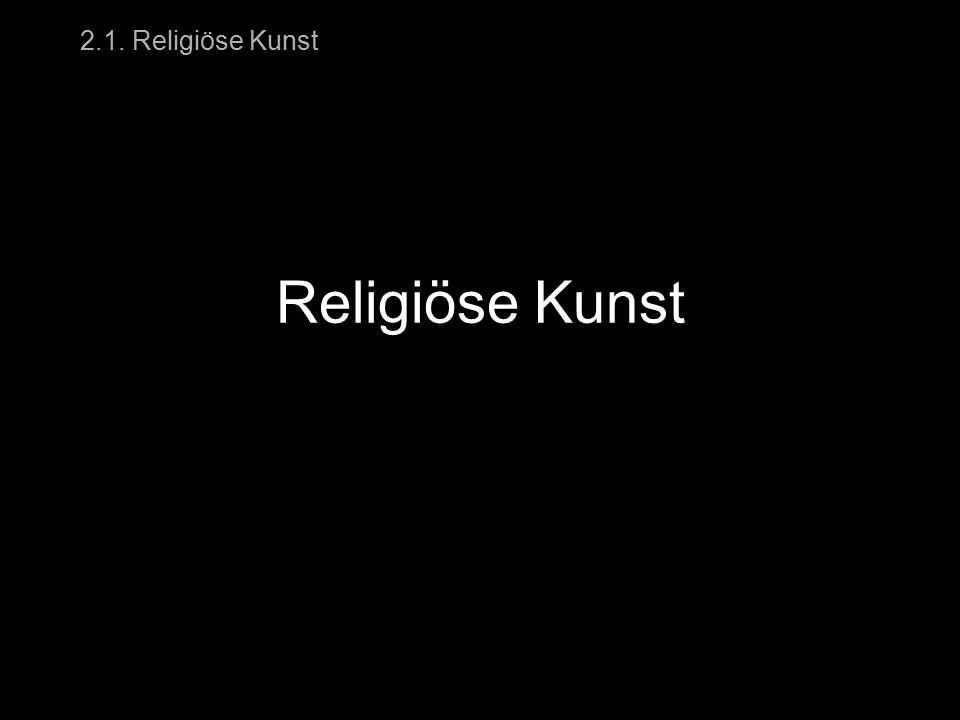 2.1. Religiöse Kunst 2.1.4. Dämonen Dämonen