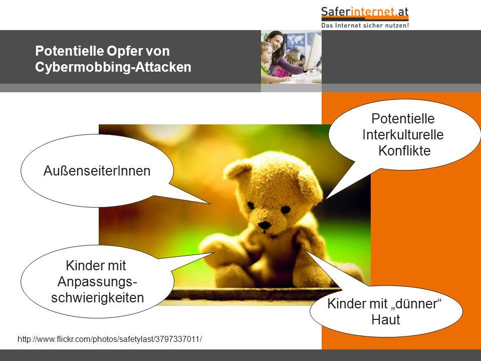 """Potentielle Opfer von Cybermobbing-Attacken http://www.flickr.com/photos/safetylast/3797337011/ Kinder mit """"dünner"""" Haut AußenseiterInnen Kinder mit A"""