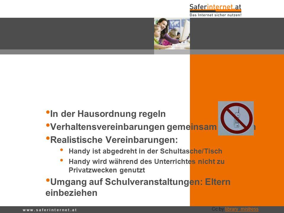 Handy wegsperren? In der Hausordnung regeln Verhaltensvereinbarungen gemeinsam erstellen Realistische Vereinbarungen: Handy ist abgedreht in der Schul