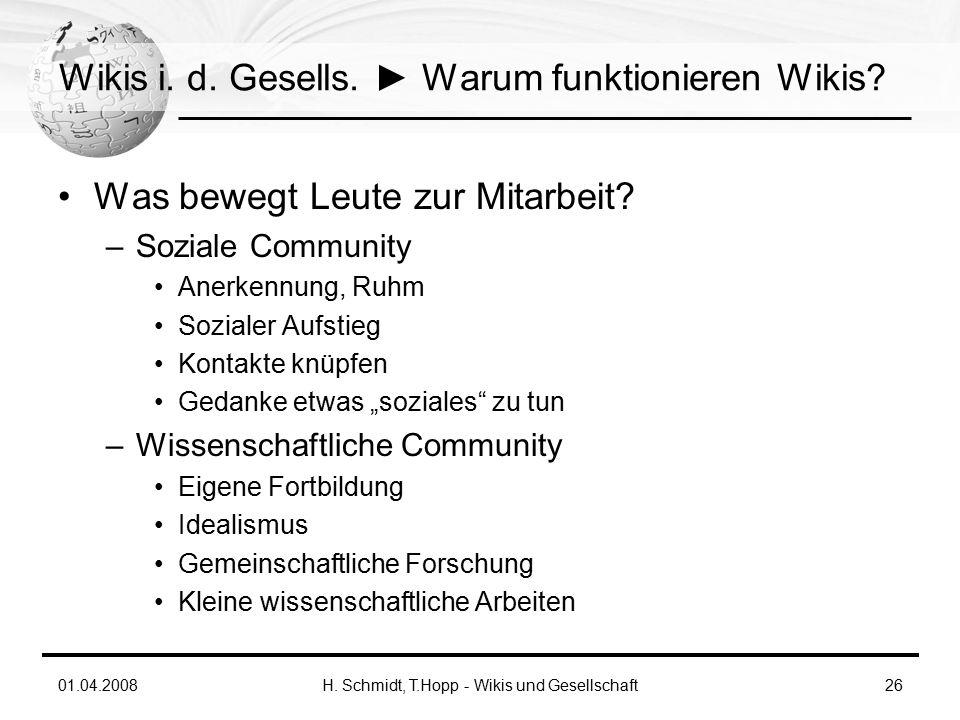 01.04.2008H. Schmidt, T.Hopp - Wikis und Gesellschaft26 Wikis i.