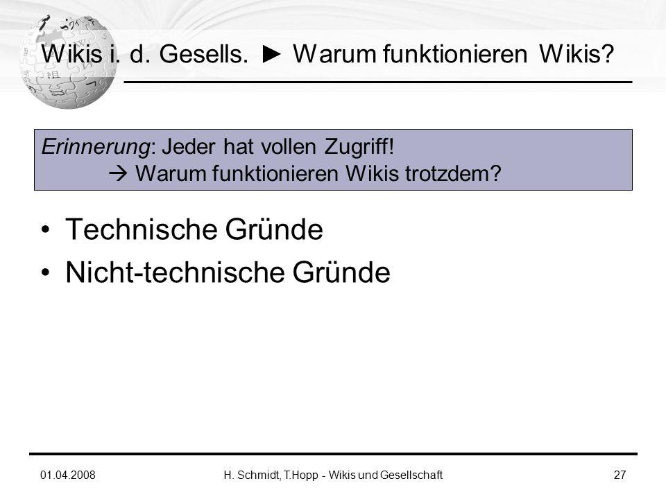 01.04.2008H. Schmidt, T.Hopp - Wikis und Gesellschaft27 Wikis i.