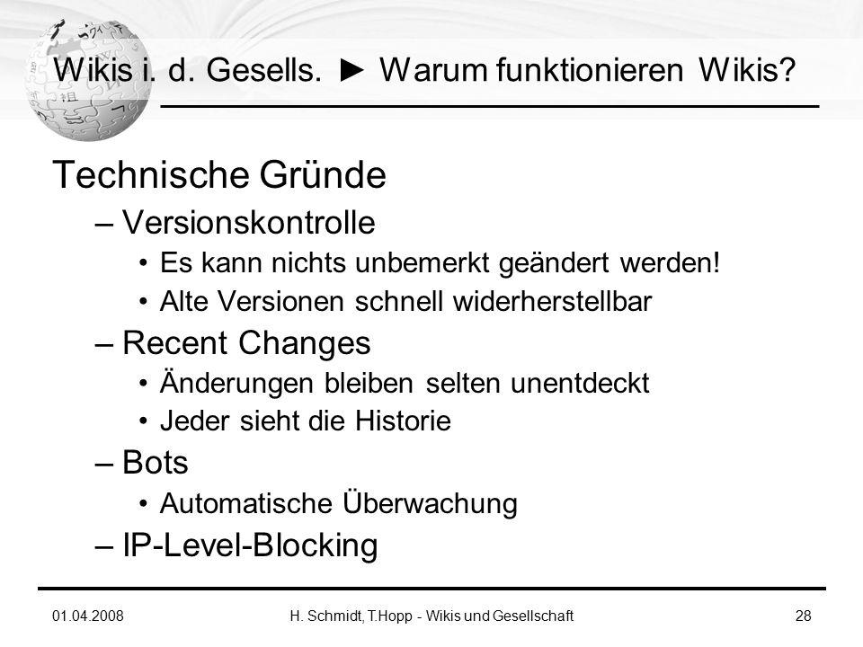 01.04.2008H. Schmidt, T.Hopp - Wikis und Gesellschaft28 Wikis i.