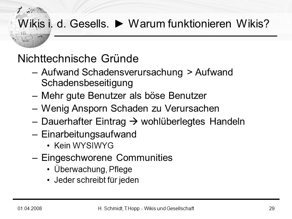 01.04.2008H. Schmidt, T.Hopp - Wikis und Gesellschaft29 Wikis i.
