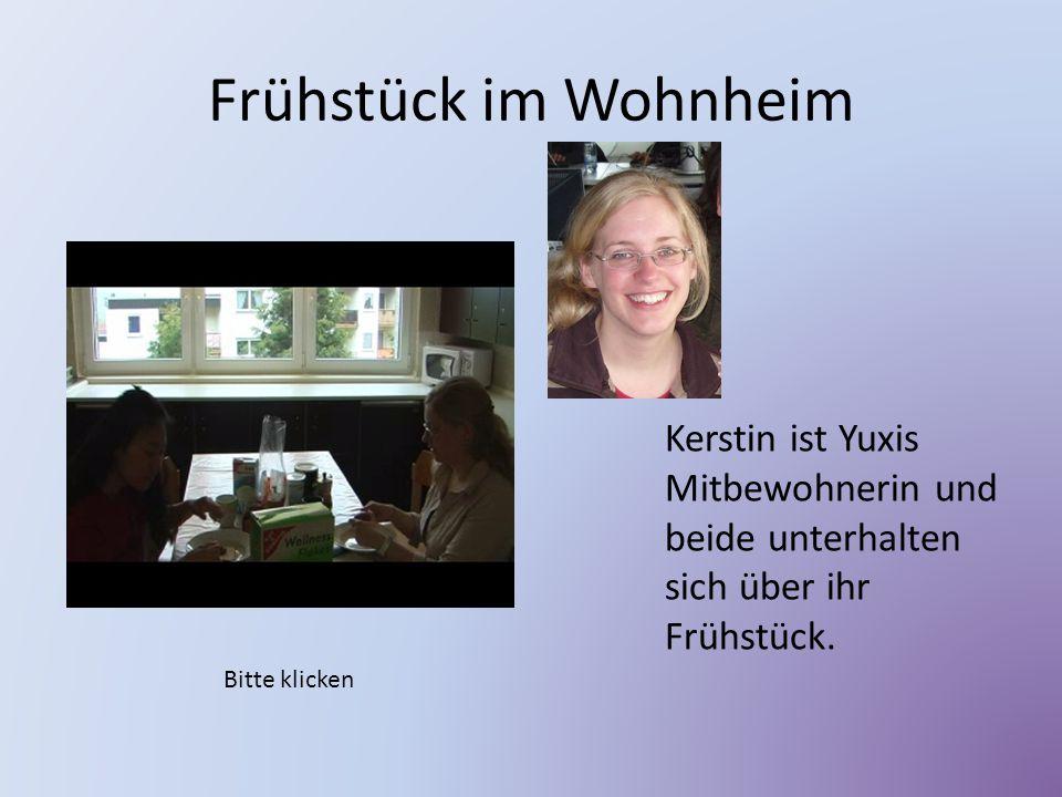 Frühstück im Wohnheim Kerstin ist Yuxis Mitbewohnerin und beide unterhalten sich über ihr Frühstück. Bitte klicken