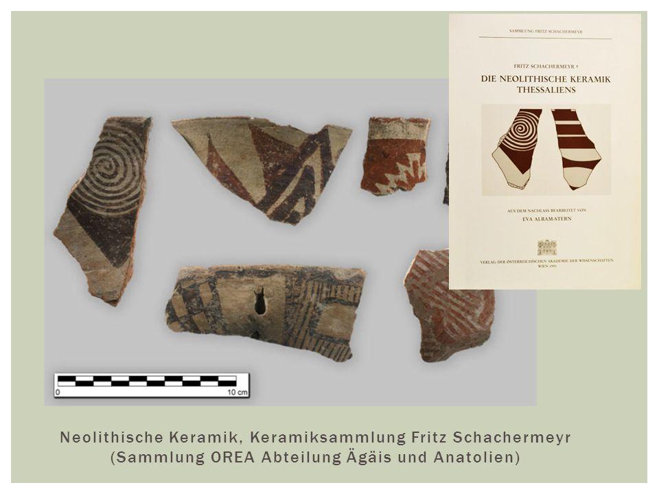 Neolithische Keramik, Keramiksammlung Fritz Schachermeyr (Sammlung OREA Abteilung Ägäis und Anatolien)