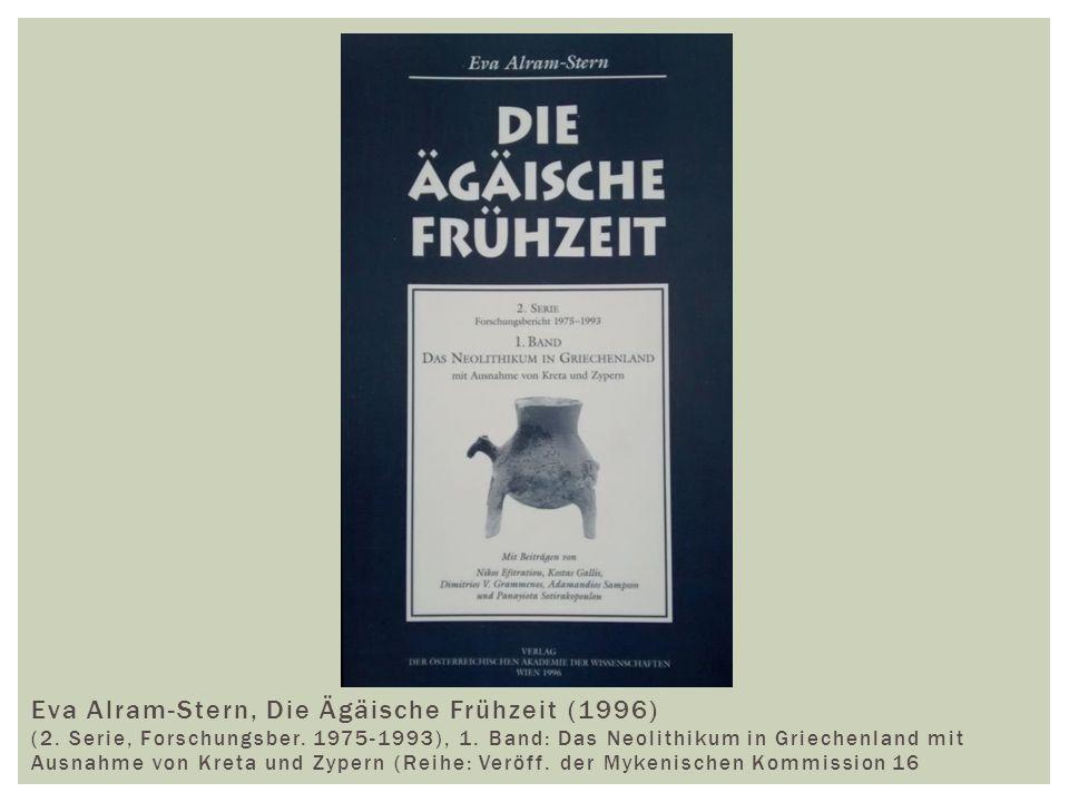 Eva Alram-Stern, Die Ägäische Frühzeit (1996) (2.Serie, Forschungsber.