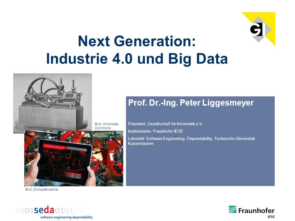 Next Generation: Industrie 4.0 und Big Data Prof.Dr.-Ing.