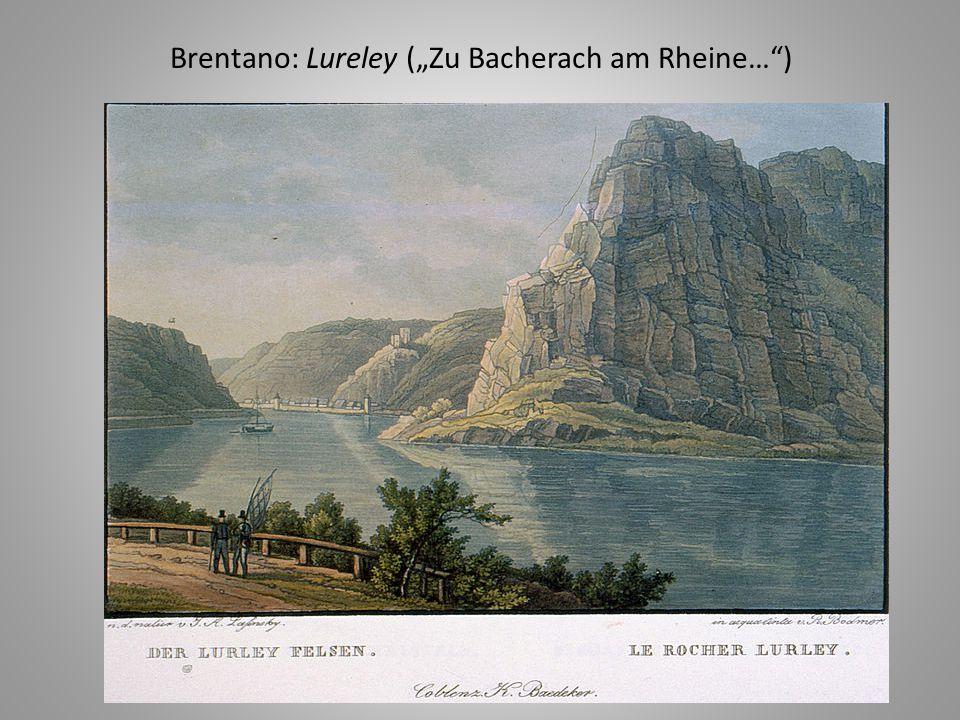 "Brentano: Lureley (""Zu Bacherach am Rheine…"")"