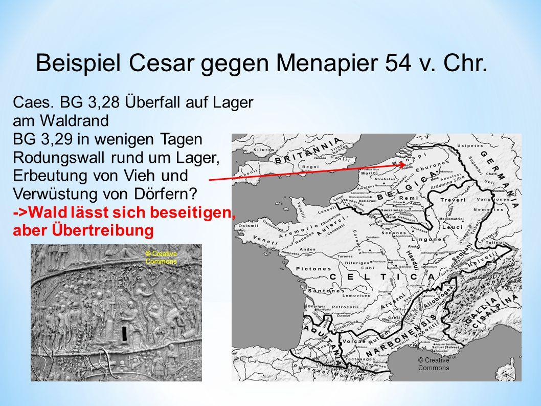Beispiel Cesar gegen Menapier 54 v.Chr. Caes.