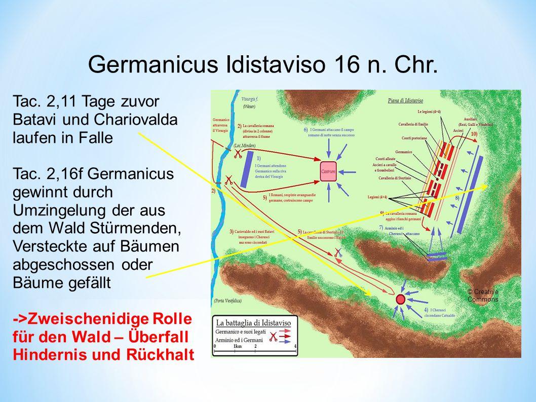 Germanicus Idistaviso 16 n.Chr. Tac. 2,11 Tage zuvor Batavi und Chariovalda laufen in Falle Tac.