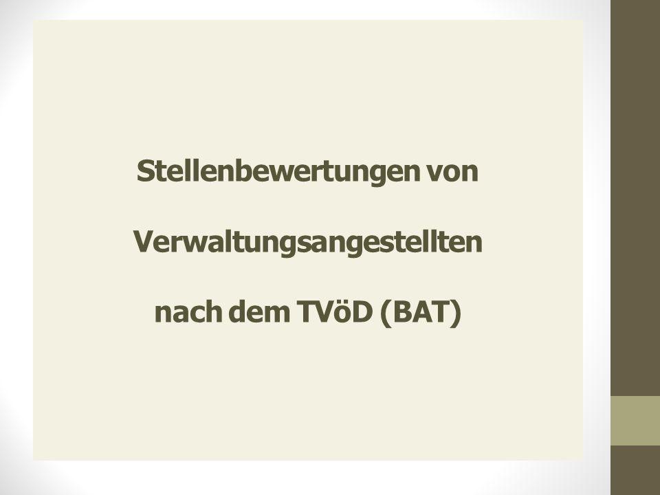Stellenbewertungen von Verwaltungsangestellten nach dem TVöD (BAT)