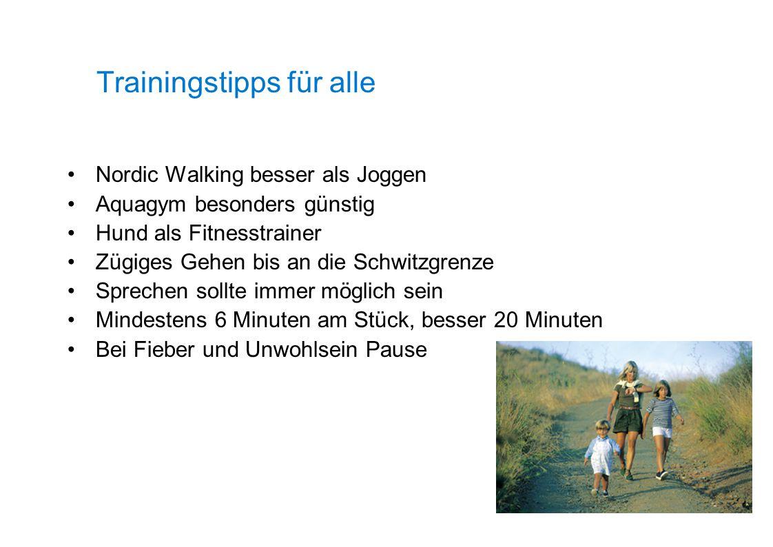 Trainingstipps für alle Nordic Walking besser als Joggen Aquagym besonders günstig Hund als Fitnesstrainer Zügiges Gehen bis an die Schwitzgrenze Spre