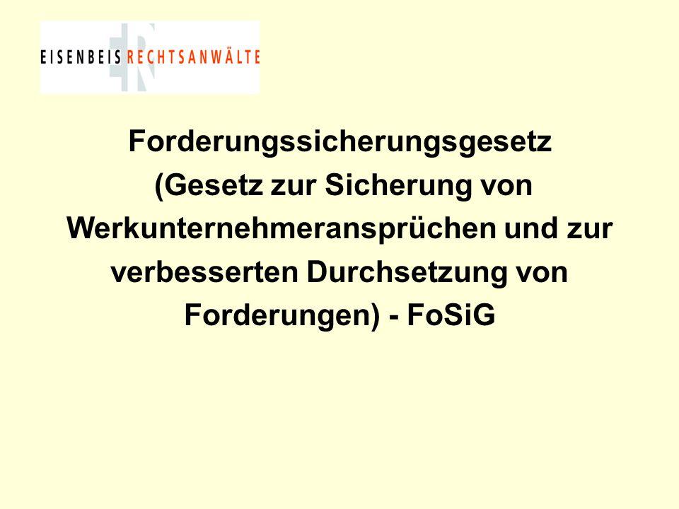 Forderungssicherungsgesetz (Gesetz zur Sicherung von Werkunternehmeransprüchen und zur verbesserten Durchsetzung von Forderungen) - FoSiG